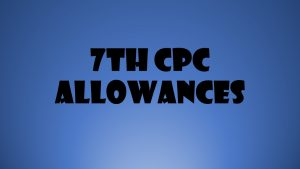 7th CPC Allowances