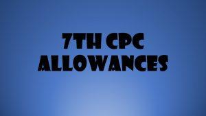 7th CPC Allowances for jammu kashmir ladakh