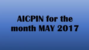 AICPIN for the month of May 2017