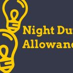 Night Duty Allowance : MoD Clarification regarding Fixation of ceiling of pay for entitlement