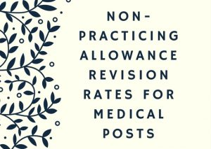 Non-Practicing Allowance Revision Rates for Medical Posts other than posts included in the Central Health Services