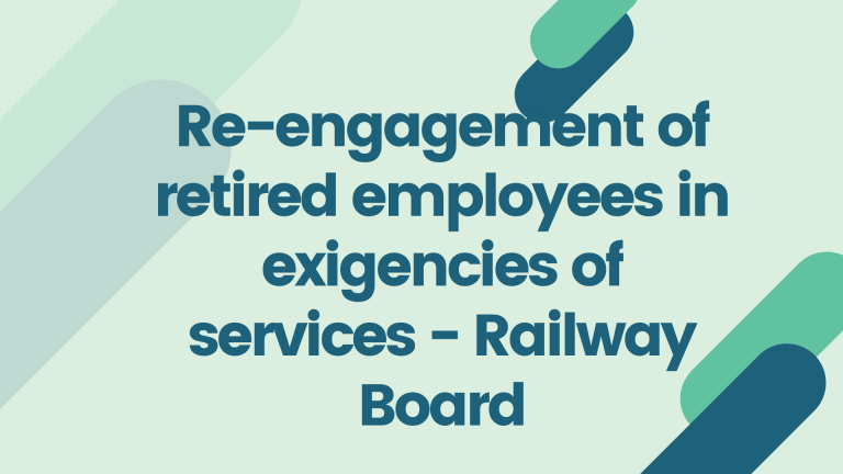 Re-engagement of retired employees in exigencies of services
