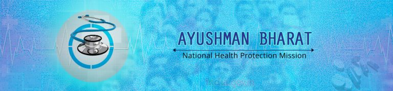 Ayushman Bharat - National Health Protection Mission