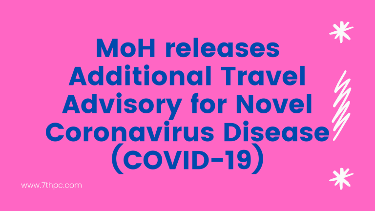 MoH releases Additional Travel Advisory for Novel Coronavirus Disease (COVID-19)