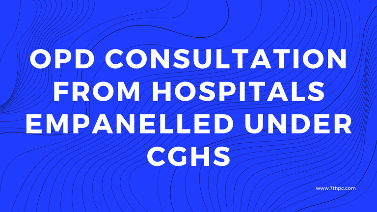 OPD Consultation from Hospitals empanelled under CGHS