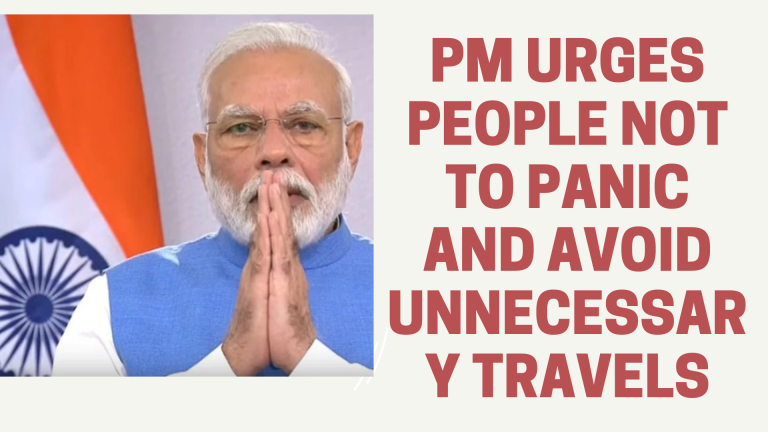 PM urges people not to panic and avoid unnecessary travels
