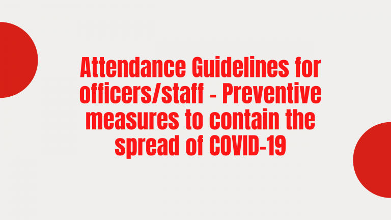 Attendance Guidelines for officers/staff - Preventive measures to contain the spread of COVID-19