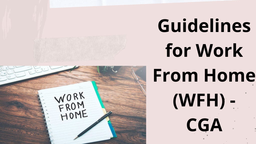 Guidelines for Work From Home (WFH) - CGA