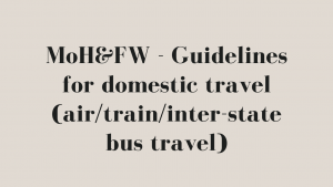 MoH&FW - Guidelines for domestic travel (air/train/inter-state bus travel)