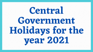 Central Government Holidays for the year 2021