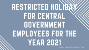 Restricted Holiday for Central Government Employees for the year 2021
