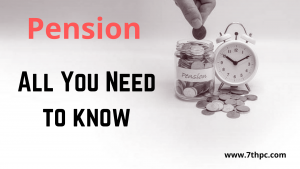 All about Pension