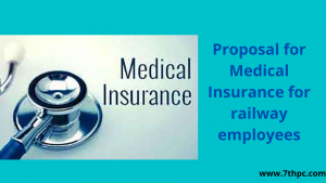 Proposal for Medical Insurance for railway employees