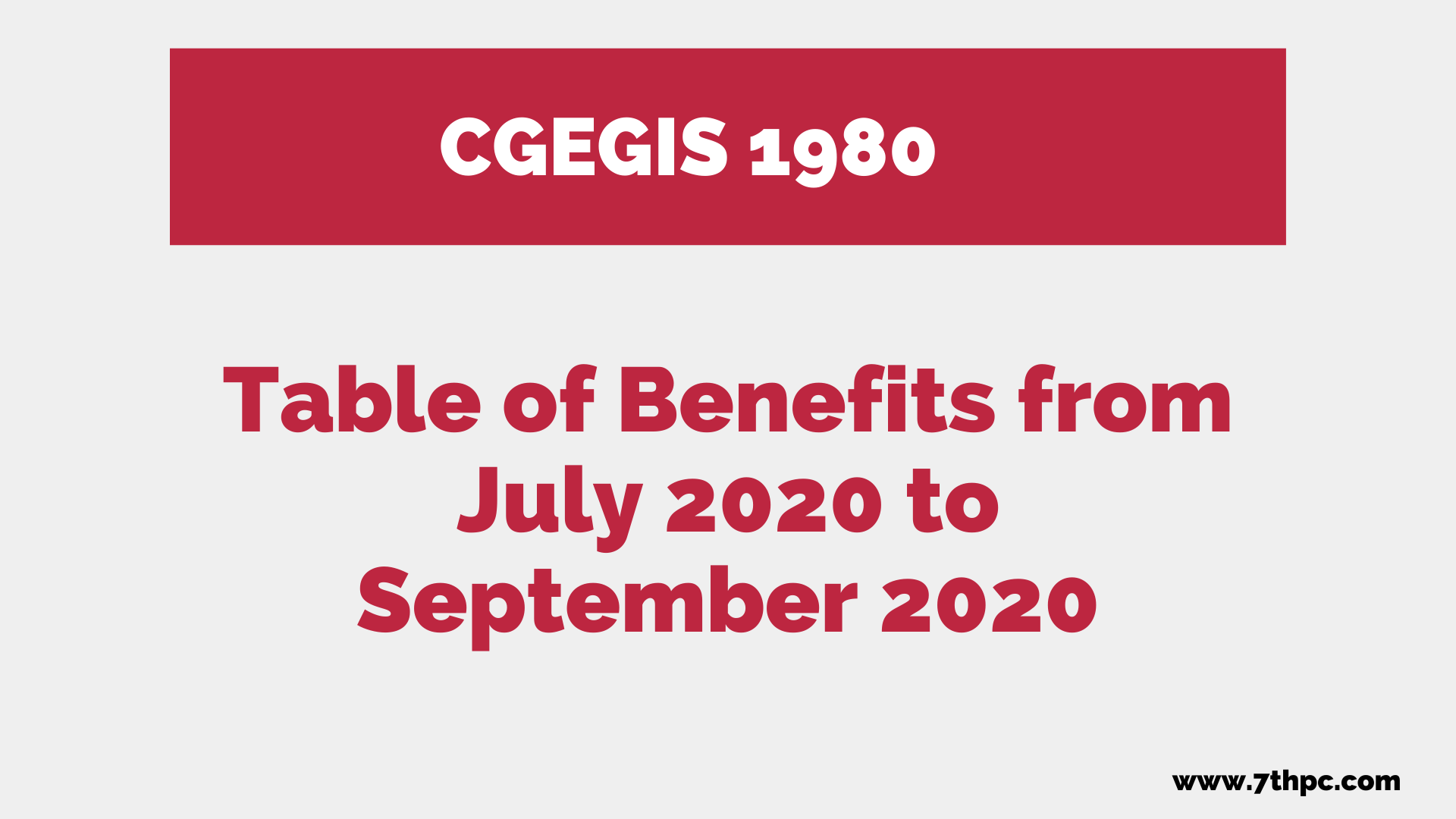 CGEGIS 1980 - Table of Benefits from July 2020 to September 2020