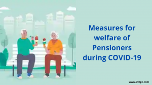 Measures for welfare of Pensioners during COVID-19