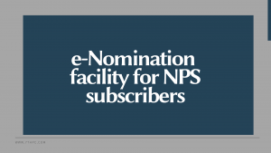 e-Nomination facility for NPS subscribers