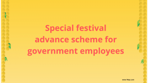 Special Festival Package to Government Servants - FINMIN ORDER