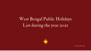 West Bengal Public Holidays List during the year 2021