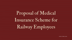 Medical Insurance Scheme for Railway Employees