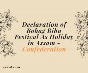 Declaration of Bohag Bihu Festival As Holiday in Assam
