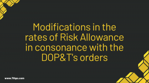 Modifications in the rates of Risk Allowance in consonance with the DOP&T's orders