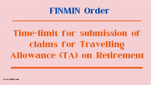 Time-limit for submission of claims for Travelling Allowance (TA) on Retirement