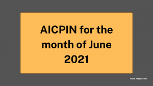 AICPIN for the month of June 2021