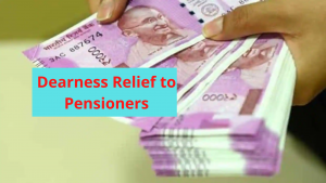 Revised Dearness Relief (DR) to Central Government Pensioners / Family Pensioners from July 2021
