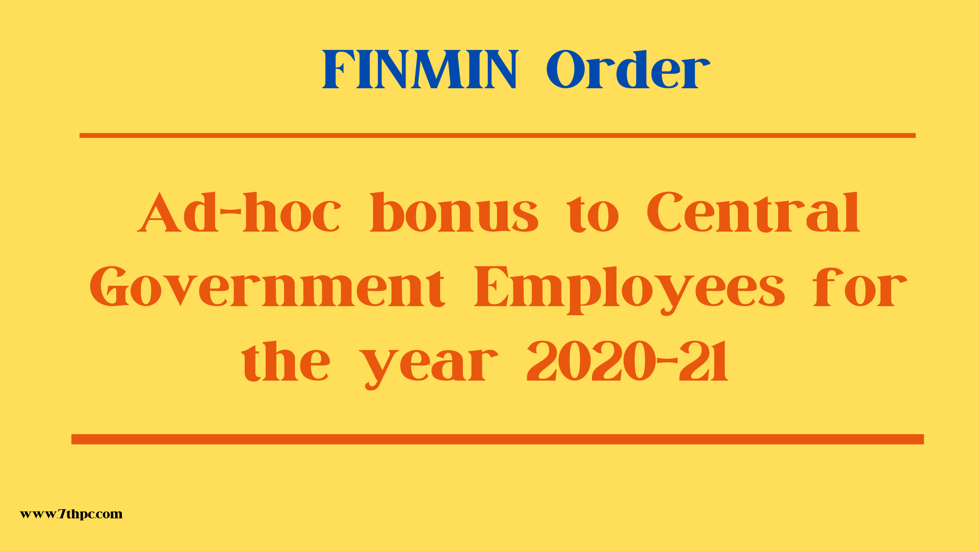 Ad-hoc bonus to Central Government Employees for the year 2020-21